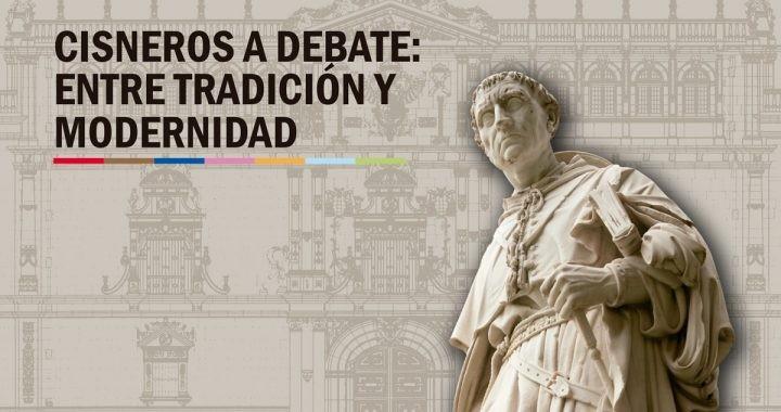 "Coloquios ""Cisneros a debate"""